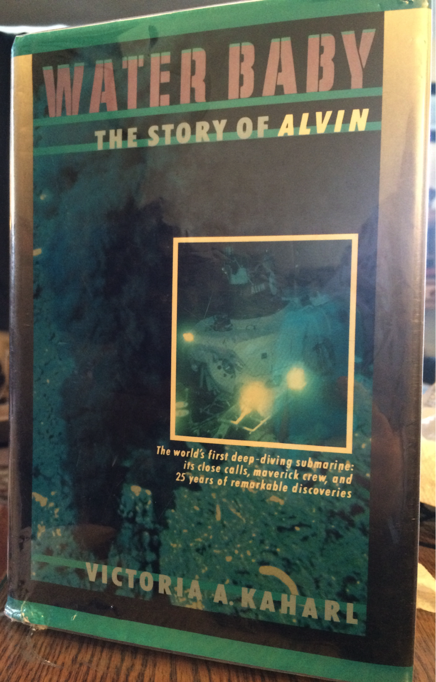 Figure 14: Water Baby: the story of ALVIN by Victoria A. Kaharl (1990)
