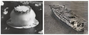 Image of the atomic bomb blast from test Baker (left – image source: atomicheritage.org). Damage sustained to the USS Independence after the two bomb trials during Operation Crossroads (right – image source: San Francisco Maritime National Historic Park)